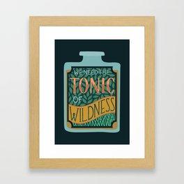 Tonic of Wildness Framed Art Print