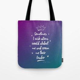 Alien Leader Tote Bag