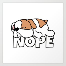 Nope Bulldog Art Print