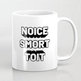 Noice Smort Toit Coffee Mug