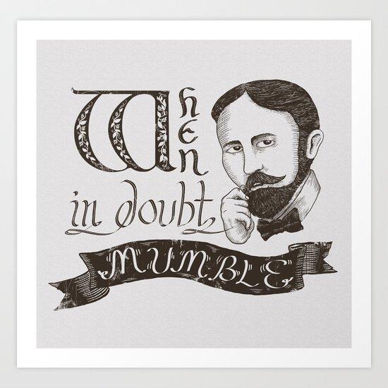 Mumble Art Print