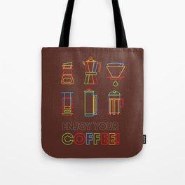 ENJOY YOUR COFFEE Tote Bag