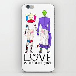 LOVE is no BUTT Joke - Handwritten iPhone Skin