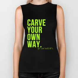 Carve Your Own Way Biker Tank