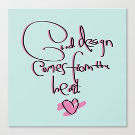Good design Canvas Print