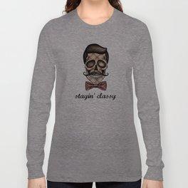 Stayin' classy Long Sleeve T-shirt