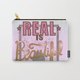 Real is Beautiful Carry-All Pouch