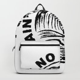 ain't no laws Backpack