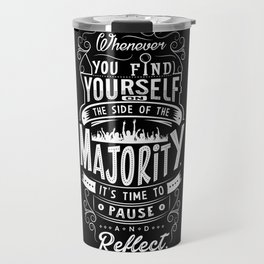 Lab No. 4 Whenever You Find Yourself Mark Twain Quotes Travel Mug