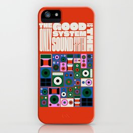 the only good system is the sound system iPhone Case