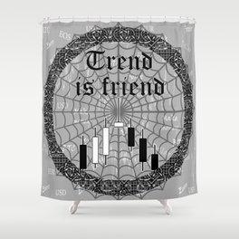 Trend is friend Shower Curtain