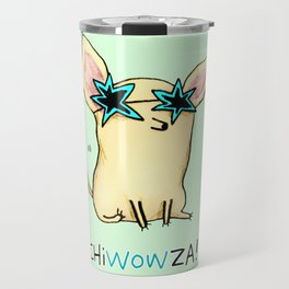 Chiwowza! Travel Mug