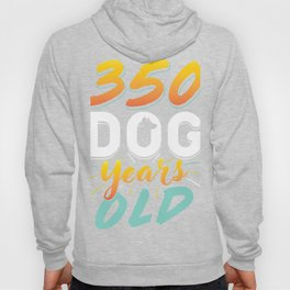 350 Dog Years Funny 50th Birthday Gift Design Idea print Hoody