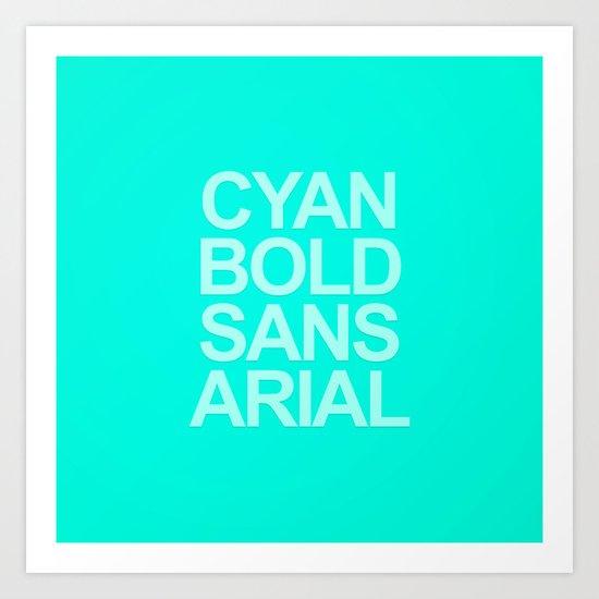 MetaType Cyan Art Print