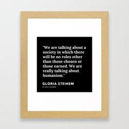 37   | Gloria Steinem Quotes | 191202 Framed Art Print