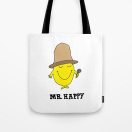 Mr. Happy Tote Bag