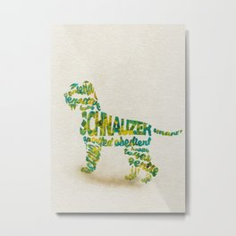 Schnauzer Dog Typography Art / Watercolor Painting Metal Print