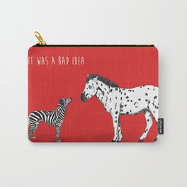 bad idea Carry-All Pouch