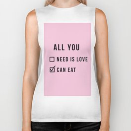 all you need funny text Biker Tank