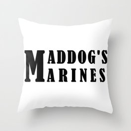 Maddog's Marines  Making America Safe again Throw Pillow