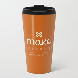 Make Mistakes Metal Travel Mug