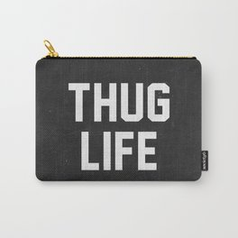 Thug Life - black Carry-All Pouch