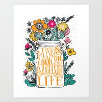 bright Art Prints featuring ALWAYS LOOK ON THE BRIGHT SIDE... by Matthew Taylor Wilson