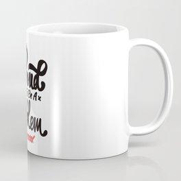 Proud To Be A Problem Coffee Mug