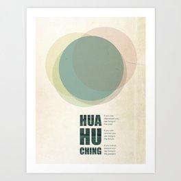 Hua Hu Ching - Quoted Art Print