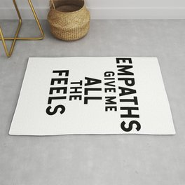 Empaths give me all the feels Rug