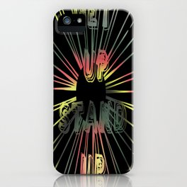 Get Up Stand Up iPhone Case