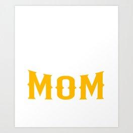 Brazilian Mom Art Print