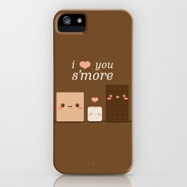 I Love You S'more iPhone Case