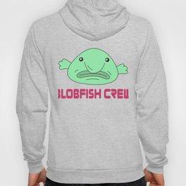 Funny Blobfish Perfect for Fish Lovers Blobfish crew Hoody