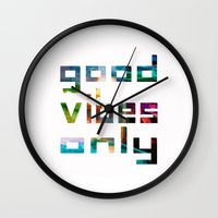 good vibes only Wall Clocks featuring good vibes only // Coachella by Tosha Lobsinger is my Photographer