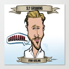 Sly Groaning (Ryan Gosling) Canvas Print