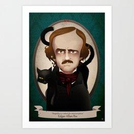Edgar Allan Poe said... Art Print
