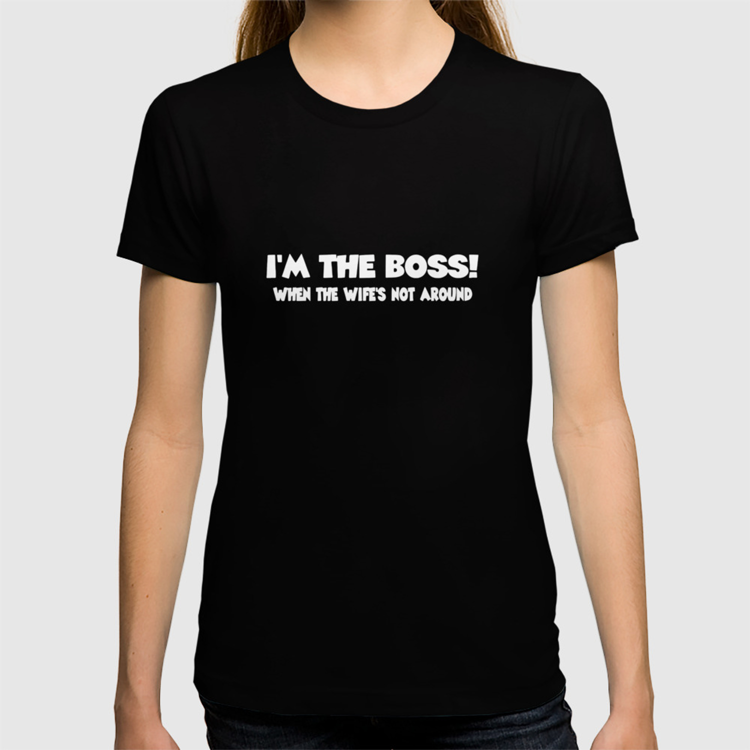 edae8b660 Funny I'm The Boss Printed Mens Tee Husband Wife Married Gift Girlfriend T-Shirts  T-shirt