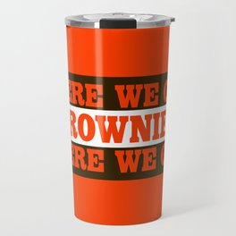 Here We go Brownies Cleveland Travel Mug