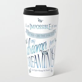 IT WAS IMPOSSIBLE OF COURSE Travel Mug