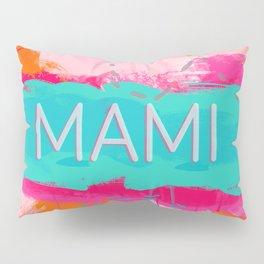 Mami Pillow Sham