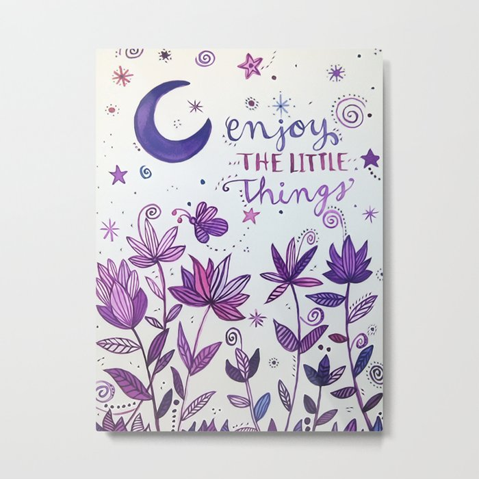 Enjoy the Little Things Metal Print