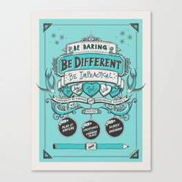 Be Daring, Be Different... Canvas Print