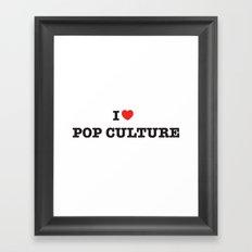 I Heart Pop Culture Framed Art Print