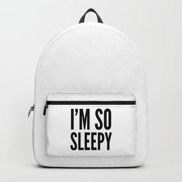I'M SO SLEEPY Backpack