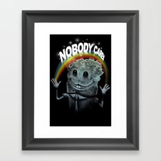 Nobody Cares Framed Art Print