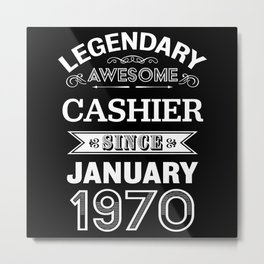 Cashier January 1970 50th Birthday Gift Metal Print