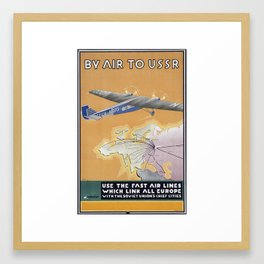 Use The Fast Air Line By AIR TO USSR Framed Art Print
