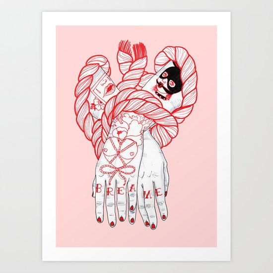 Break Me Art Print