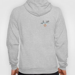 Anyone can change – SUP passion Hoody
